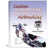 Custom Automotive and Motorcycle Airbrushing 101 - Hardcover Book
